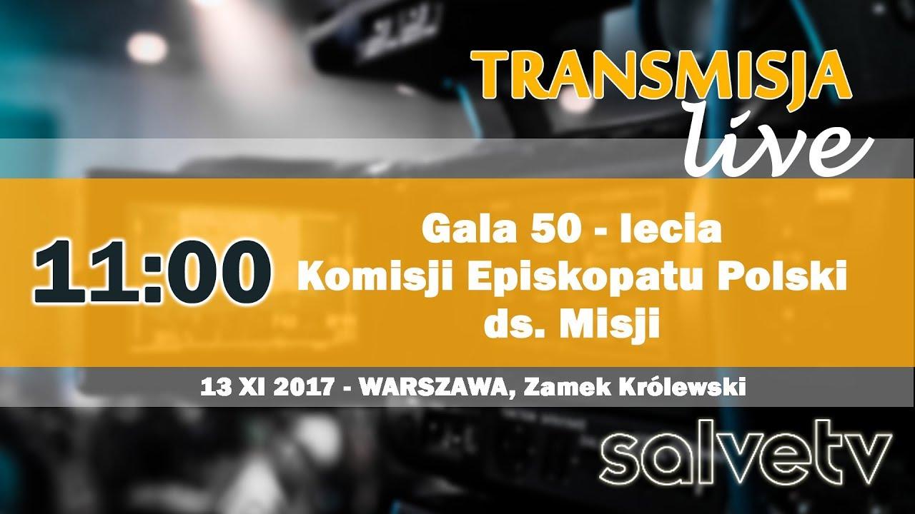 11:00 Gala 50 – lecia Komisji Episkopatu Polski ds. Misji na Zamku Królewskim
