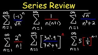 Calculus 2 - Geometric Series, P-Series, Ratio Test, Root Test, Alternating Series, Integral Test