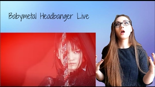 BABYMETAL Headbanger Live [Legend 1997 Apocalypse]  REACTION