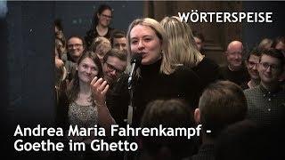 Andrea Maria Fahrenkampf – Goethe im Ghetto