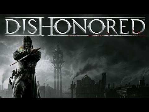Dishonored - The Magic Assassin