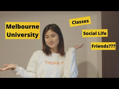 Studying at The University of Melbourne (Classes, Social Life, Making Friends + More)