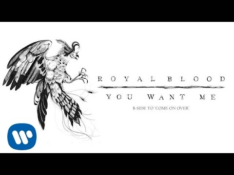 Royal Blood - You Want Me (Official Audio)