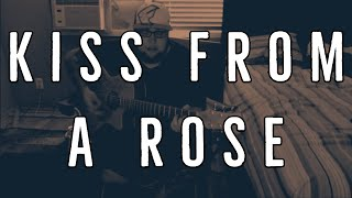 Kiss From A Rose - Acoustic Cover by Steve Glasford