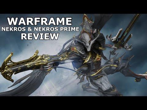 Warframe Reviews - Nekros & Nekros Prime