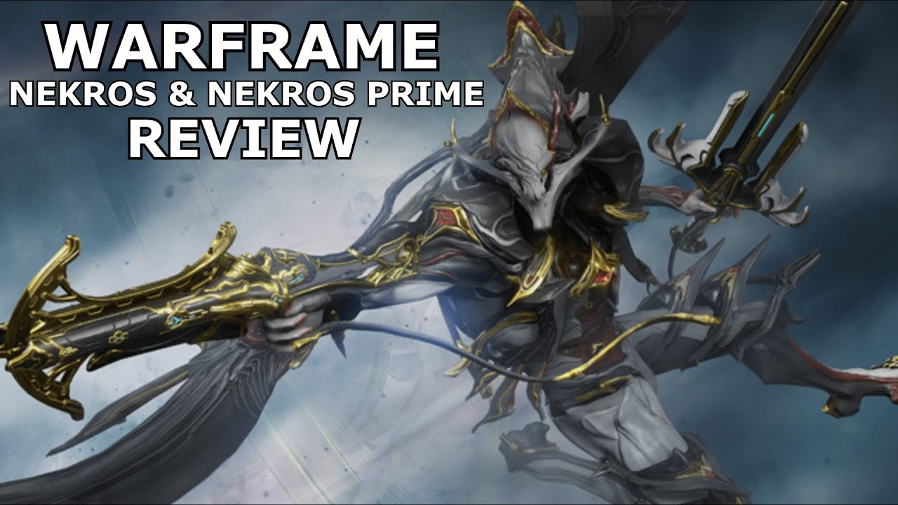 warframe reviews nekros nekros prime youtube. Black Bedroom Furniture Sets. Home Design Ideas