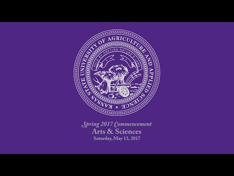 K-State Commencement - Spring 2017 | Arts & Sciences