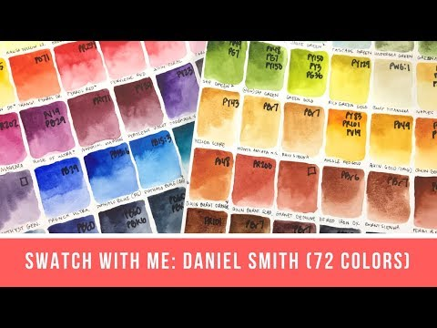 Swatch with Me: 72 Daniel Smith Colors!
