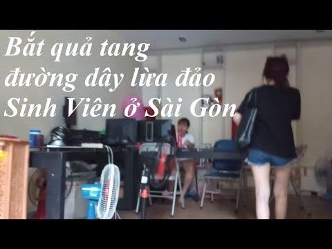 Bắt Quả Tang Đường Dây Lừa Đảo Sinh Viên Ở Sài Gòn