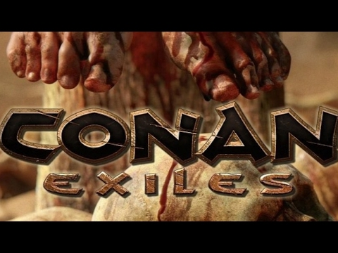CONAN EXILES GAMEPLAY - FIRST LOOK - EPIC SANDBOX GAME