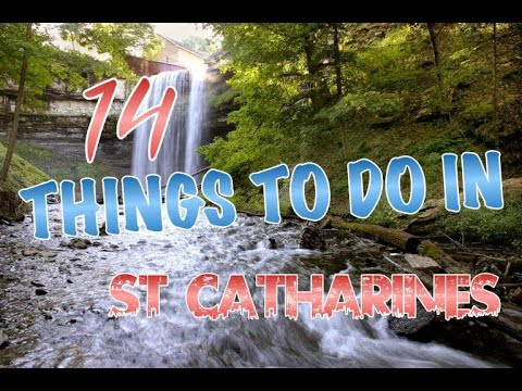 Top 14 Things To Do In St. Catharines, Ontario, Canada