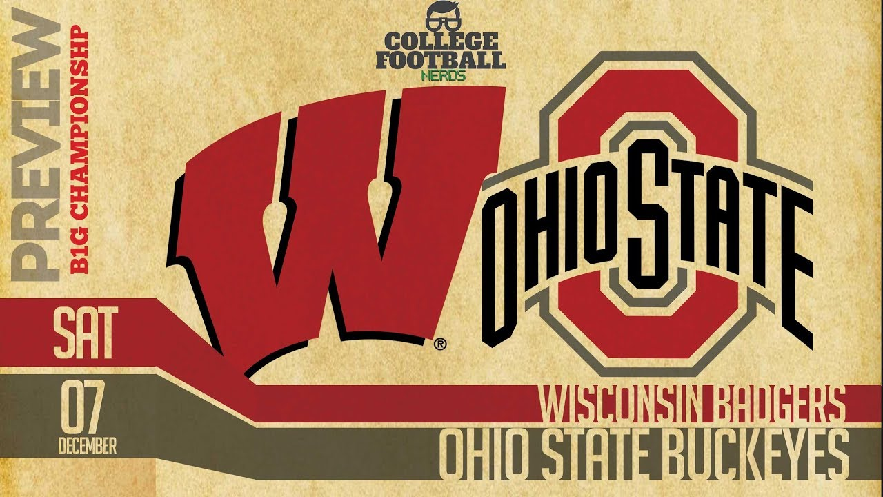 Ohio State Vs Wisconsin Big 10 Championship Game Preview Predictions