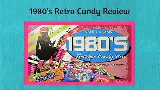 Nancy Adams 1980's Nostalgic Candy Mix Review