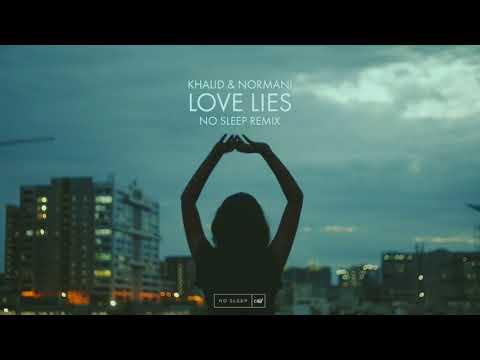 khalid-&-normani---love-lies-(no-sleep-remix)