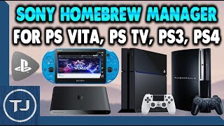 Sony Homebrew Manager For PS Vita/PS TV/PS3/PS4!