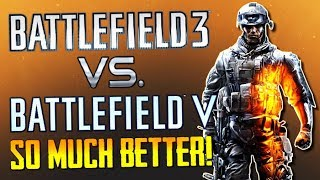 """Battlefield 3 vs. Battlefield 5 - """"We Need Battlefield 3 Remastered!""""... BF3 is So Much Better!!!"""