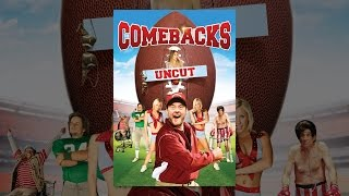 The Comebacks (Uncut)