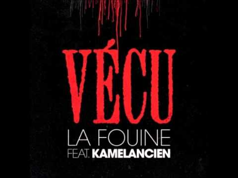 La fouine feat Kamelancien - Vécu 2011