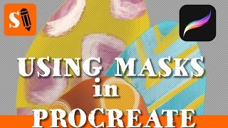 Procreate iPad Pro: How to Use Masks for Painting