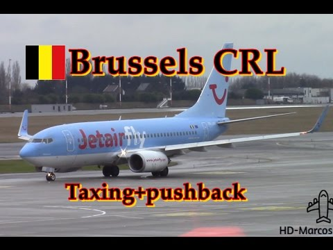 Brussels Charleroi CRL | Plane spotting , Taxing + pushback