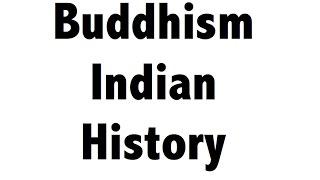 Buddhism - Indian History lesson in Hindi - (CGL,SSC CHSL,CLAT,IAS,Railways,CDS,NDA)