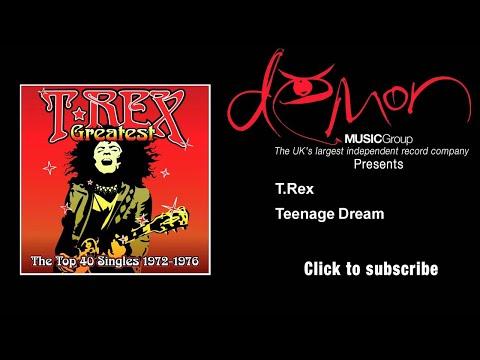T.Rex - Teenage Dream