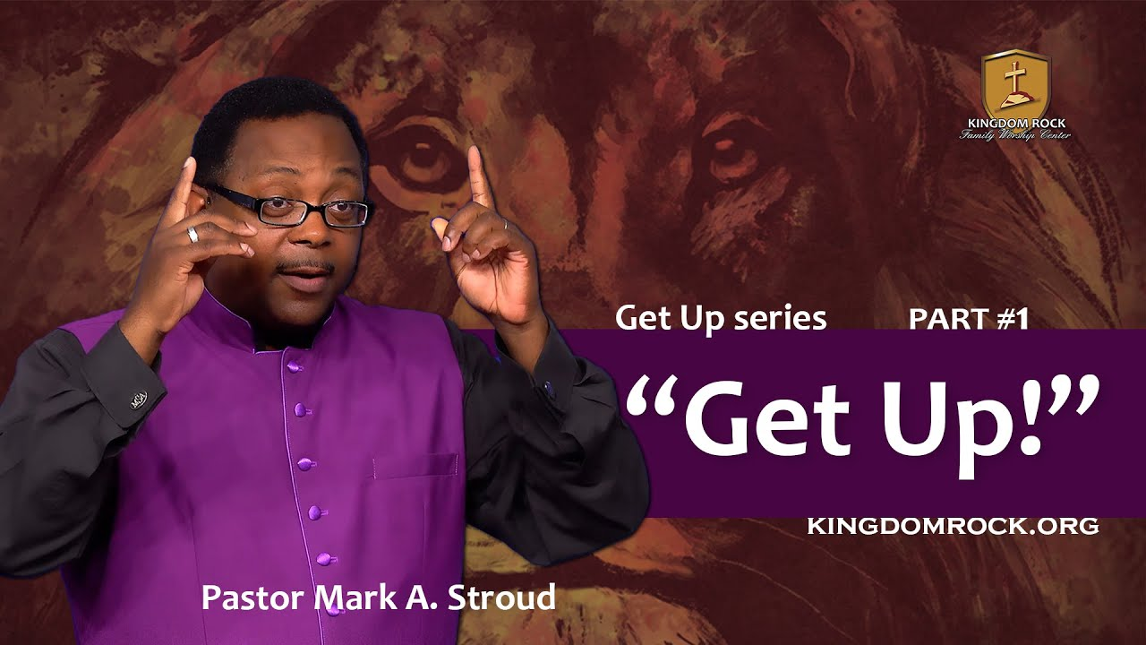 Get Up! sermon series