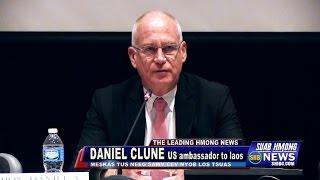 SUAB HMONG NEWS:  Daniel Clune, U.S. Ambassador to Laos, visited Minnesota Hmong Community