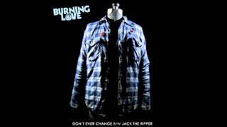 Burning Love - Don