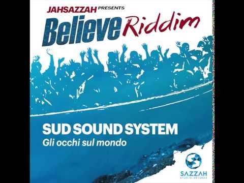 SUD SOUND SYSTEM - GLI OCCHI SUL MONDO  [Prod.Jah Sazzah]