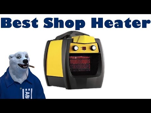 Best Shop Space Heater (That Won't Kill Your Wallet... Or YOU!)