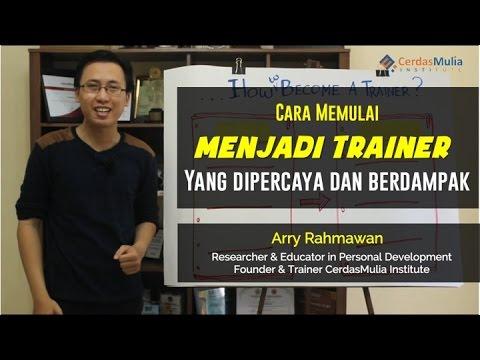 Cara Menjadi Seorang Trainer Profesional | How to Be a Trainer?