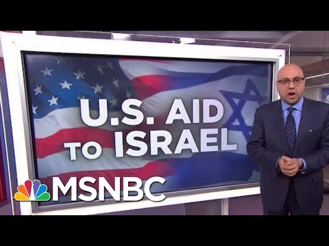 How Much Aid Does The U.S. Send To Israel? | Velshi \u0026 Ruhle | MSNBC