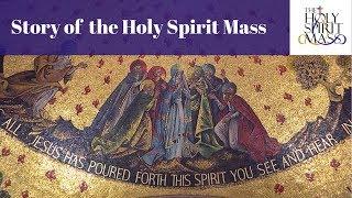 The Story of Holy Spirit Mass | National Lutheran Choir