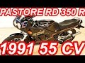 PASTORE Yamaha RD 350 R 1991 MT6 55 cv 4,74 mkgf 199 kmh 0-100 kmh 6 s