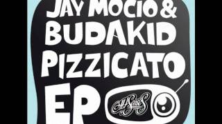 Jay Mocio & Budakid - Pizzicato (Row Sunshine Remix)
