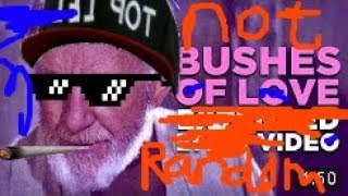 BUSHES OF LOVE -- A Bad Lip Reading -- Random Version