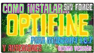 COMO INSTALAR OPTIFINE 1.8 (1.8.8 y anteriores) | SIN FORGE | MINECRAFT OPTIMIZADO