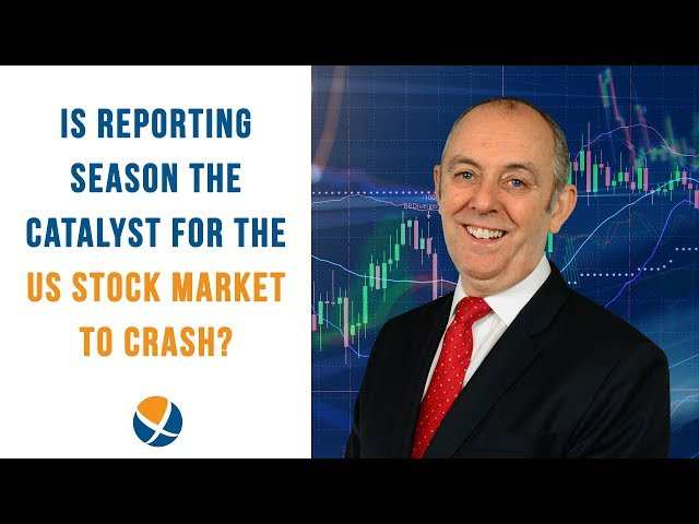 Is Reporting Season the Catalyst for the US Stock Market to Crash?