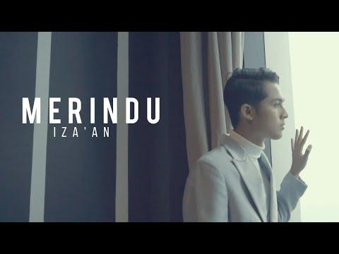 🔴  IZA'AN - Merindu (OFFICIAL MUSIC VIDEO)