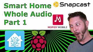Smart Home Whole Audio Part 1