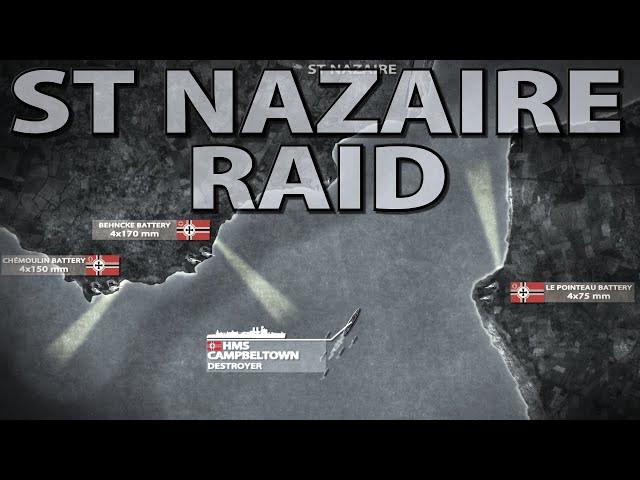 The St Nazaire Raid 1942