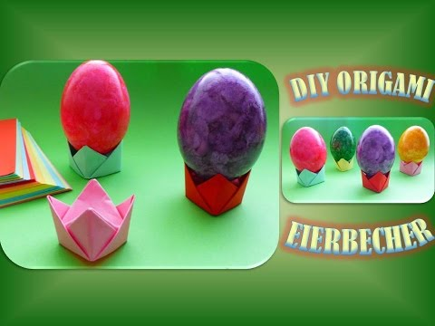 diy origami eierbecher geschenk zu ostern schnell und einfach basteln easter eggs caps youtube. Black Bedroom Furniture Sets. Home Design Ideas