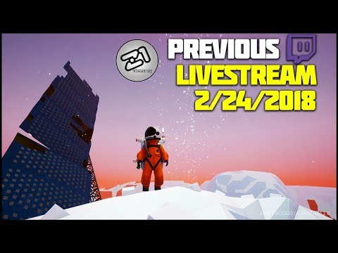 Astroneer Base Building Update 6.0 Live Gameplay From 2/24/2018 | Z1 Gaming