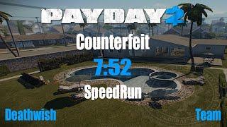Payday 2 Speedrun Counterfeit DW 7:52(WR,Glitchless)