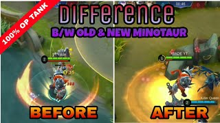 Old Minotaur v/s New Minotaur | Difference Explained | New Update Rework | Mobile Legends