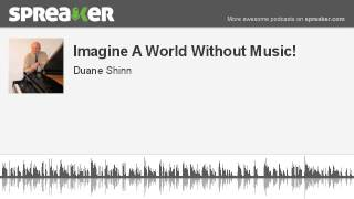 Video Imagine A World Without Music! (made with Spreaker) download MP3, 3GP, MP4, WEBM, AVI, FLV Agustus 2018