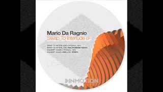Mario Da Ragnio - Against Again (Snilloc Remix) [Inmotion Music - INM054]