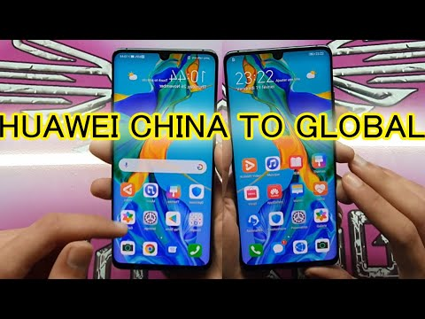 CONVERT ALL HUAWEI CHINA TO GLOBAL ADD GOOGLE PLAY STORE
