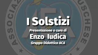 I Solstizi – Introduzione didattica
